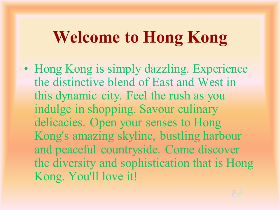 Contents Welcome to Hong KongWelcome to Hong Kong p.3 Ocean ParkOcean Park p.4-5 Victoria PeakVictoria Peak p.6-7 Giant BuddhaGiant Buddha p.8-9 Hong Kong DisneylandHong Kong Disneyland p.10-11 Source p.12 p.2