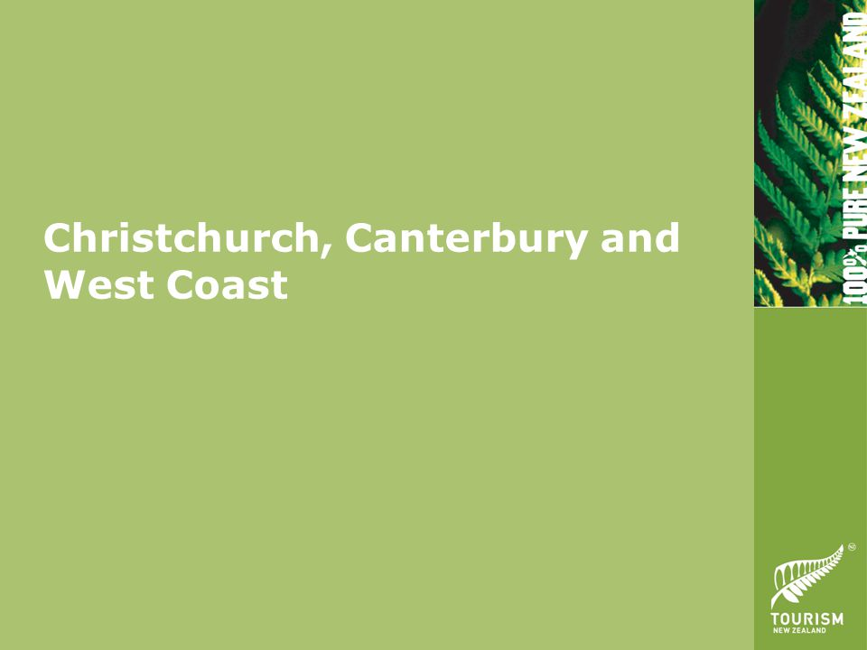 Christchurch, Canterbury and West Coast