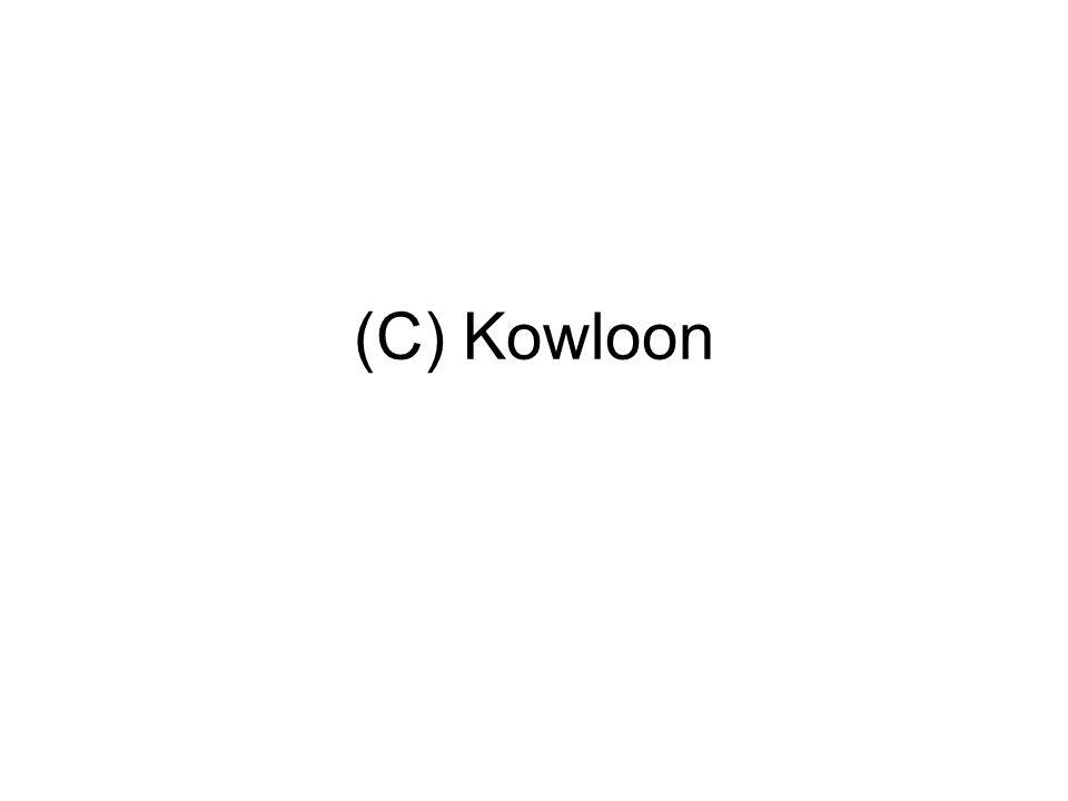 (C) Kowloon