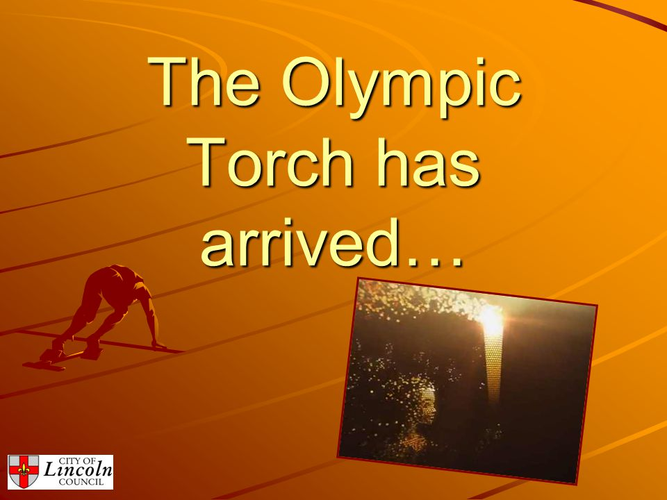 The Olympic Torch has arrived…