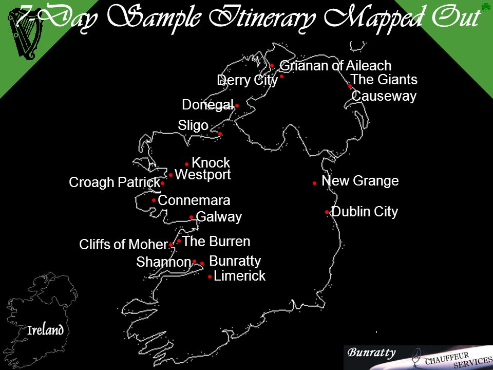 Sample Itinerary – 10 Day Tour  Day One Tour Dublin city.