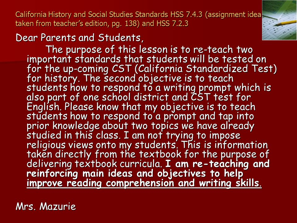 California History and Social Studies Standards HSS 7.4.3 (assignment idea taken from teacher's edition, pg.