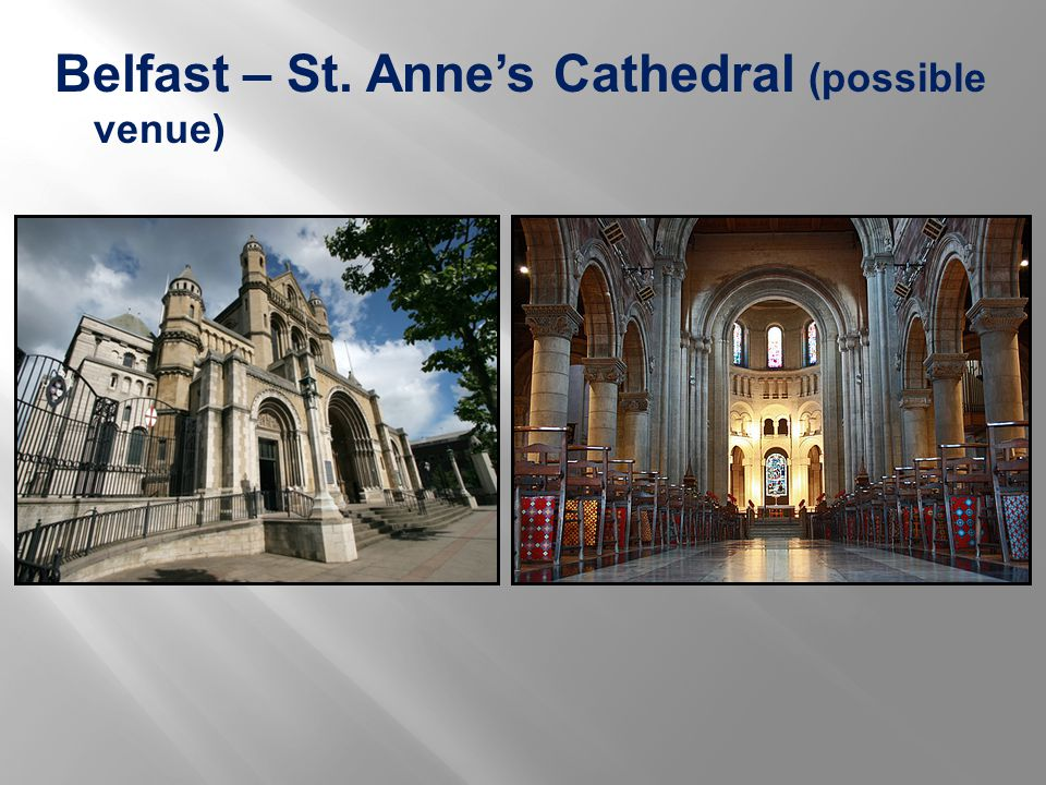 Belfast – St. Anne's Cathedral (possible venue)