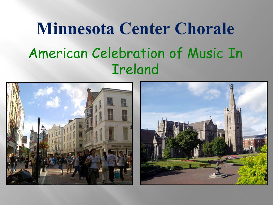 Minnesota Center Chorale American Celebration of Music In Ireland