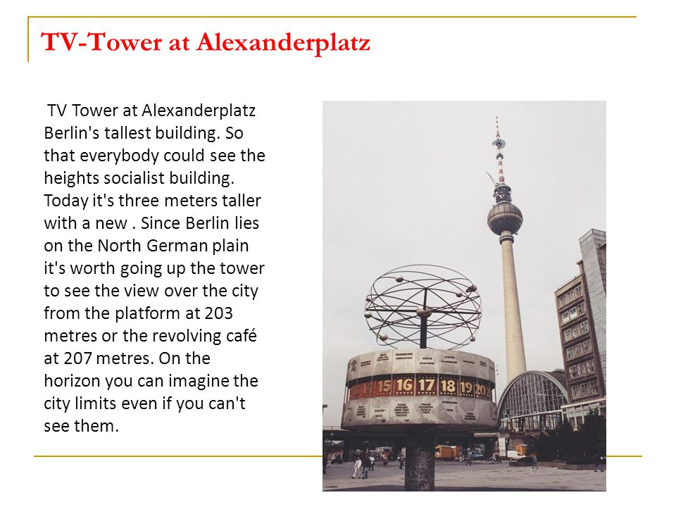 TV-Tower at Alexanderplatz TV Tower at Alexanderplatz Berlin s tallest building.