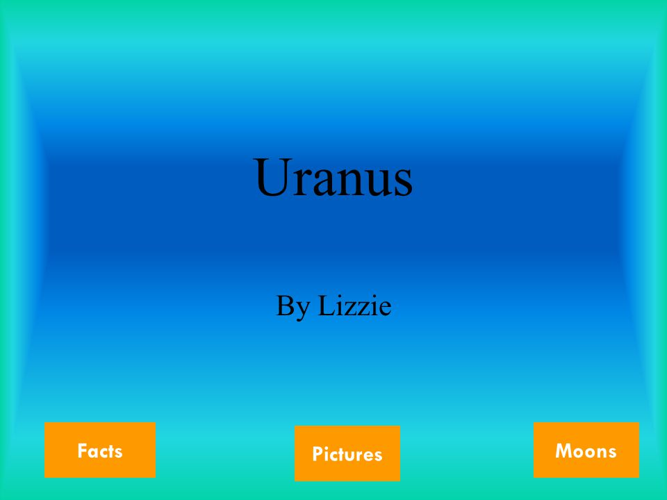 Uranus By Lizzie Facts Pictures Moons