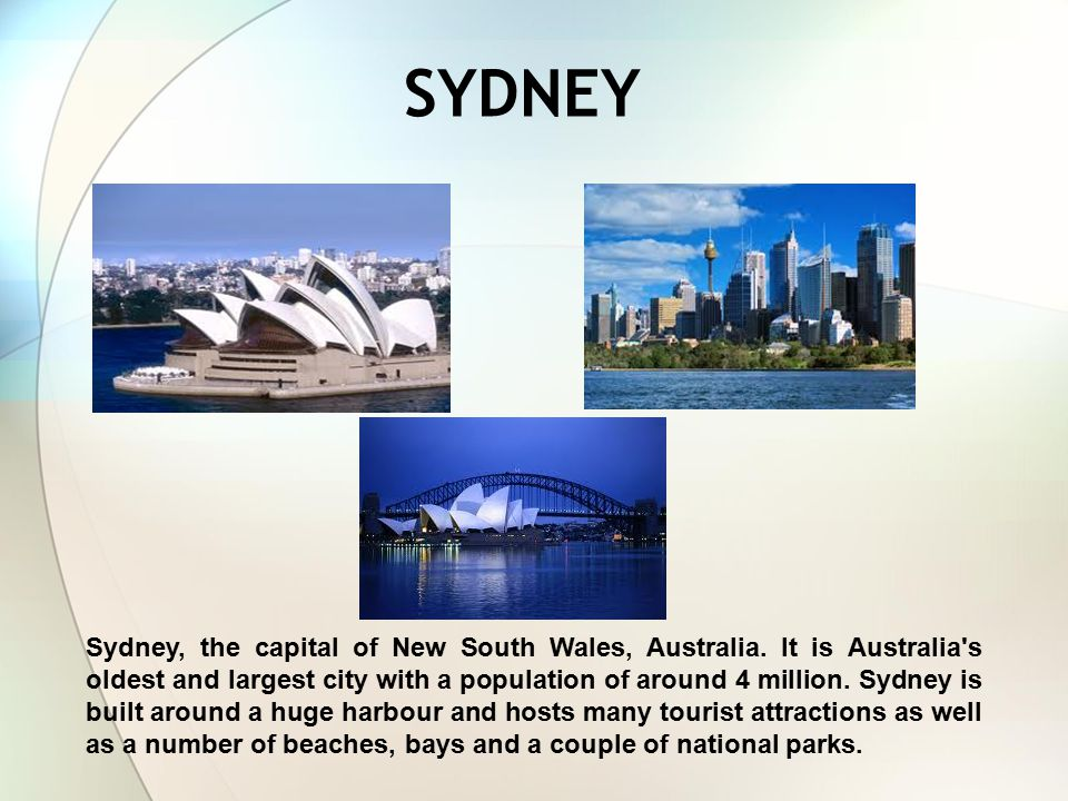 SYDNEY Sydney, the capital of New South Wales, Australia.