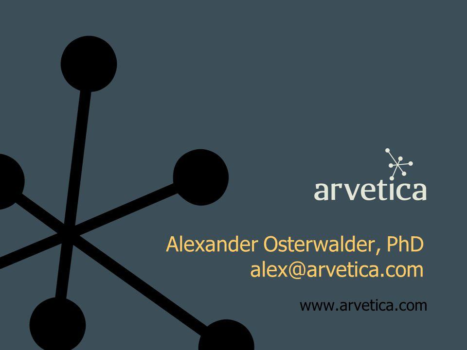 Alexander Osterwalder, PhD alex@arvetica.com www.arvetica.com