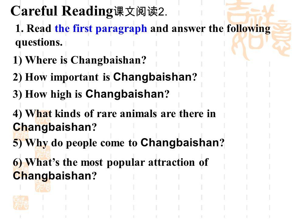 1) Where is Changbaishan .Changbaishan is in Jilin Province, Northeast China.