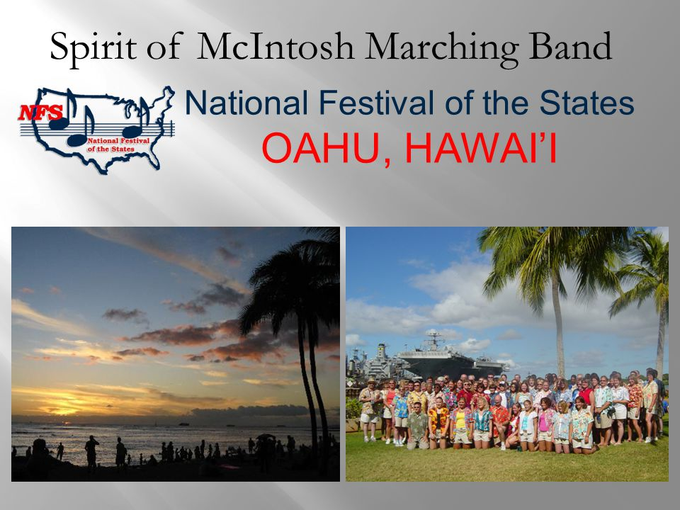 Spirit of McIntosh Marching Band National Festival of the States OAHU, HAWAI'I