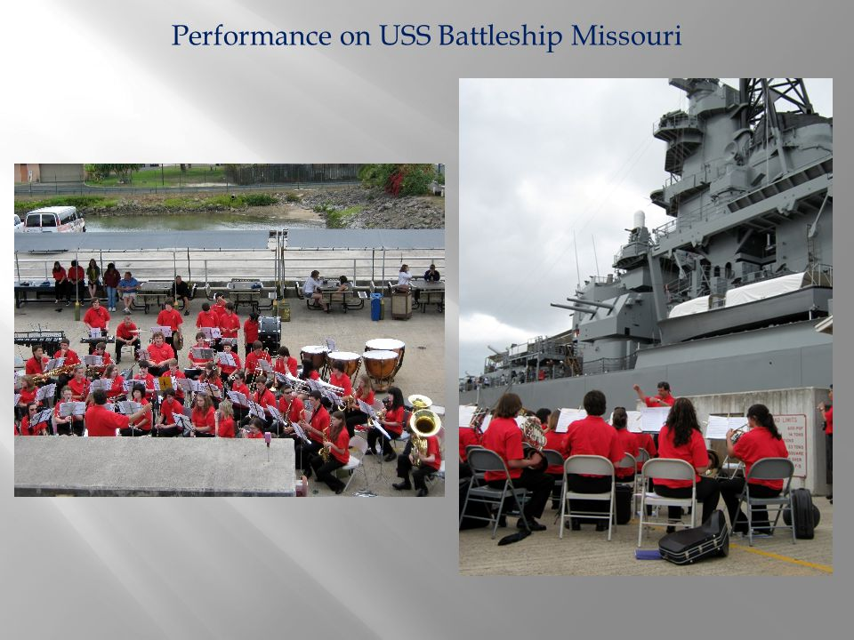 Performance on USS Battleship Missouri