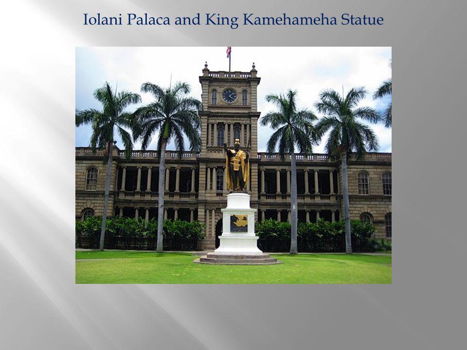 Iolani Palaca and King Kamehameha Statue