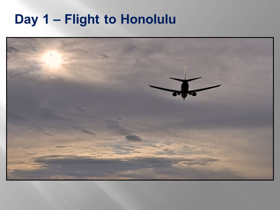 Day 1 – Flight to Honolulu