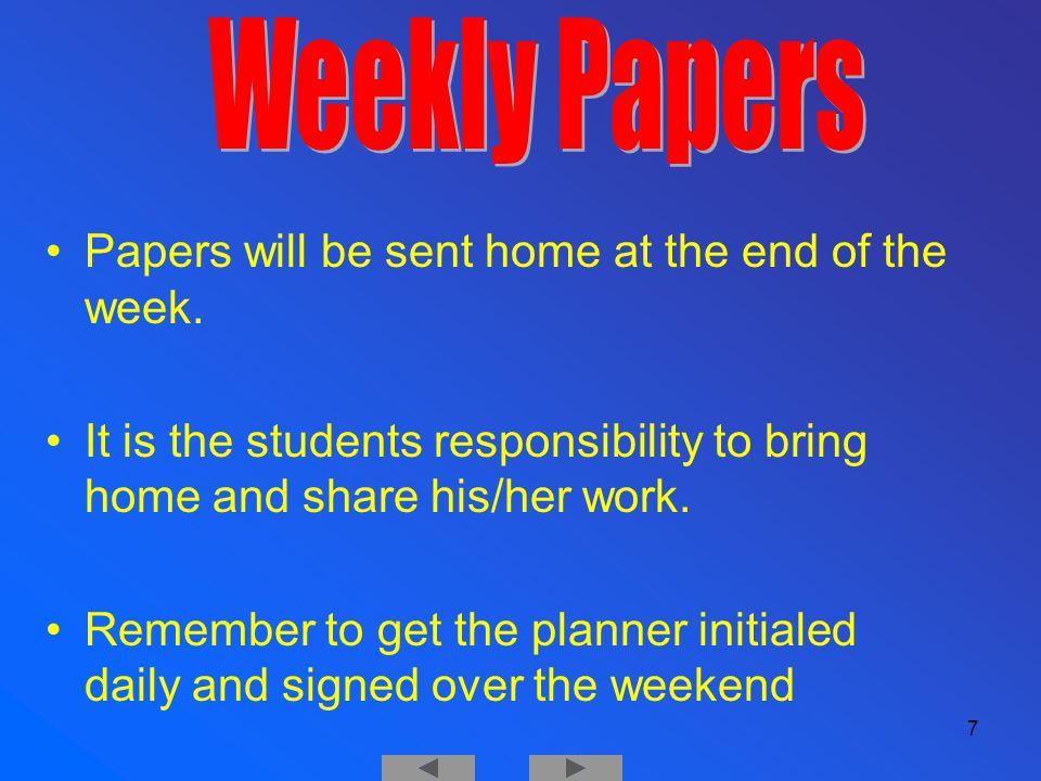 Papers will be sent home at the end of the week.