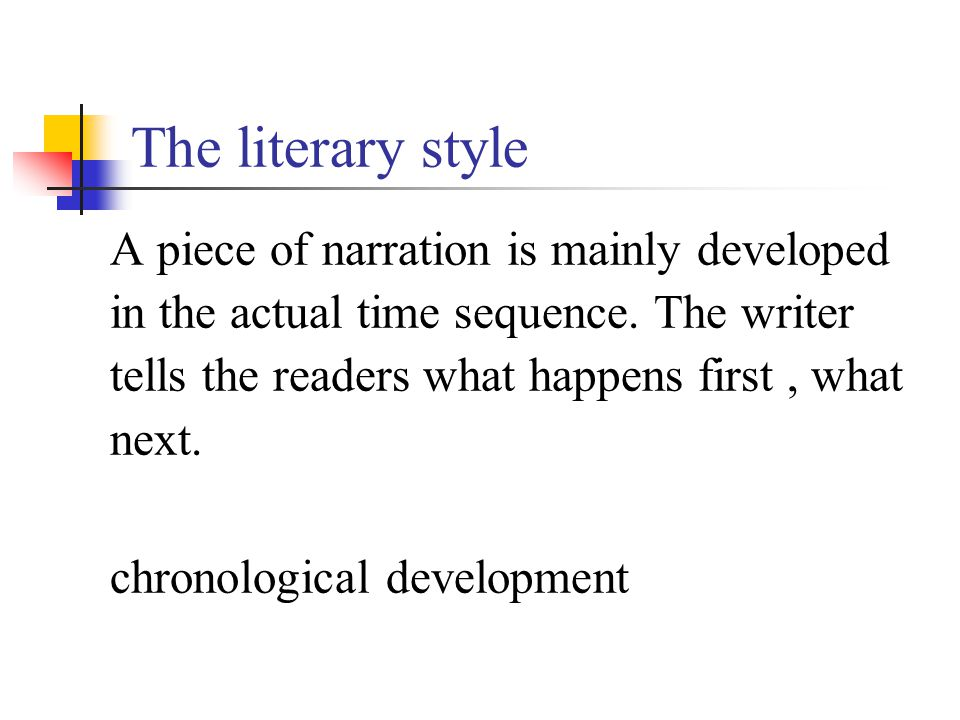 The Literary terms narration --- story telling extended narration --- novels histories biographies autobiographies travelogues