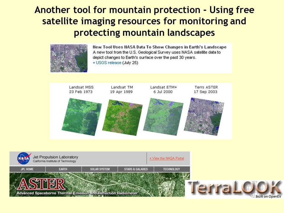 Another tool for mountain protection - Using free satellite imaging resources for monitoring and protecting mountain landscapes