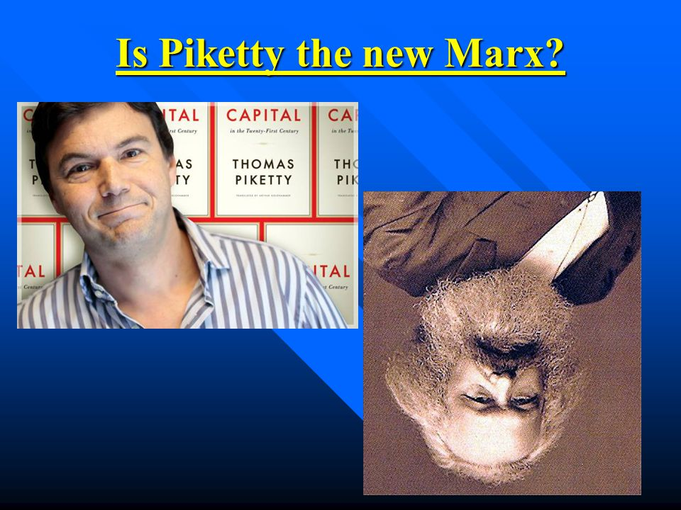 Is Piketty the new Marx