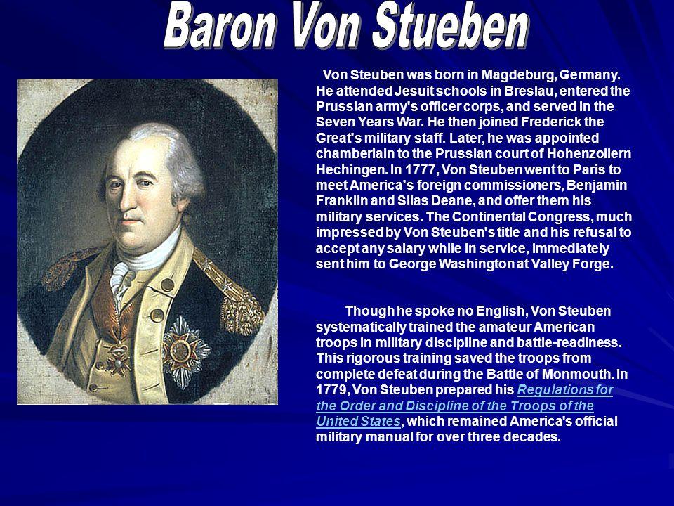 Von Steuben was born in Magdeburg, Germany.