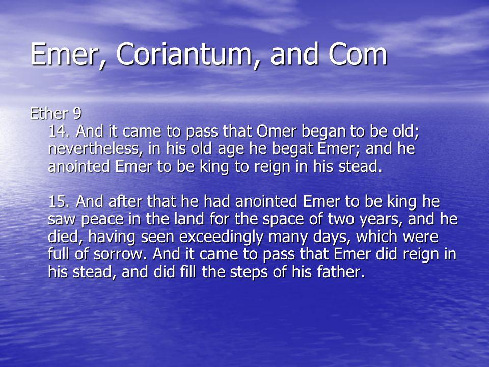 Emer, Coriantum, and Com Ether 9 14.