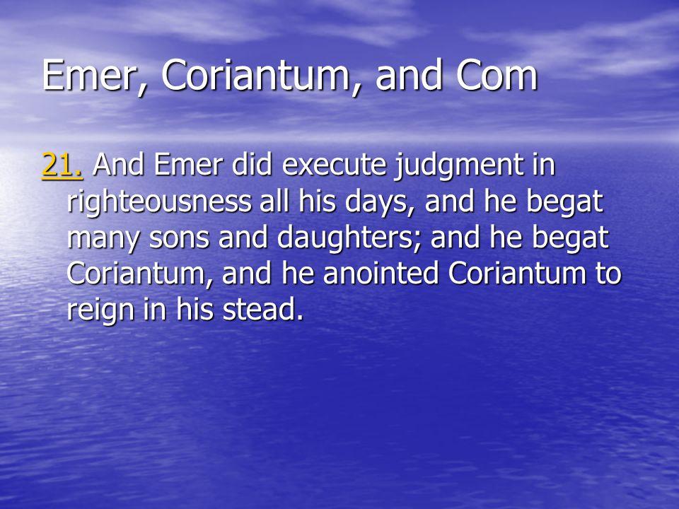 Emer, Coriantum, and Com 21.