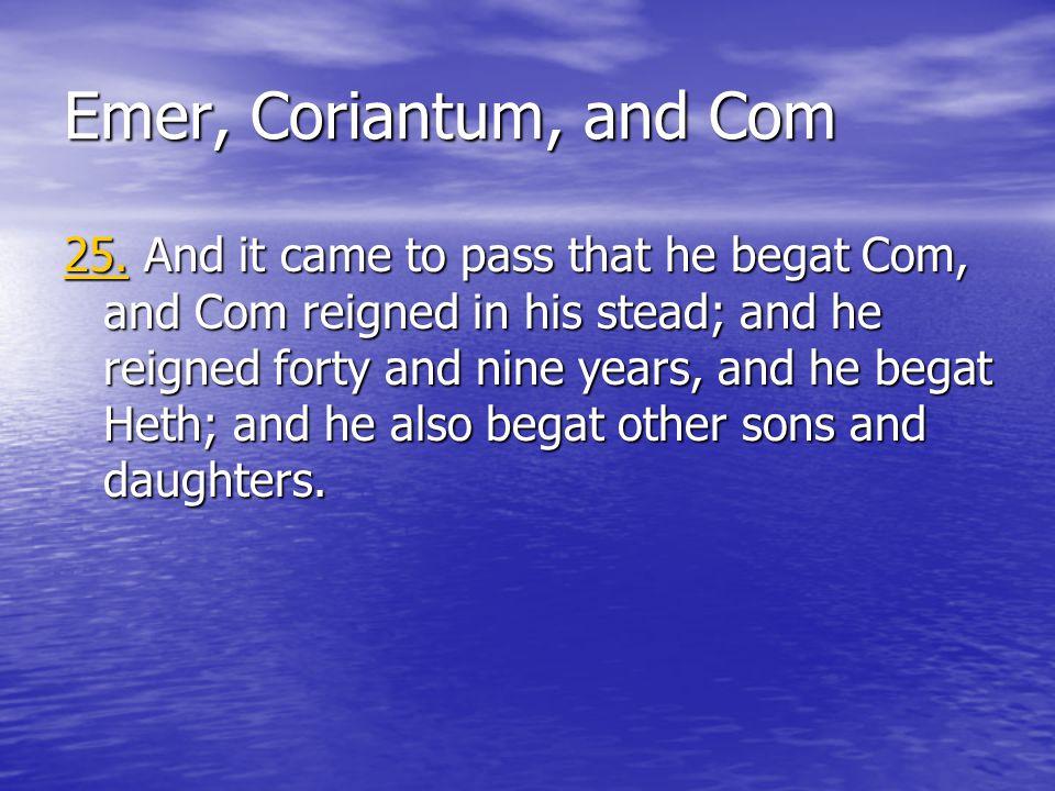 Emer, Coriantum, and Com 25.