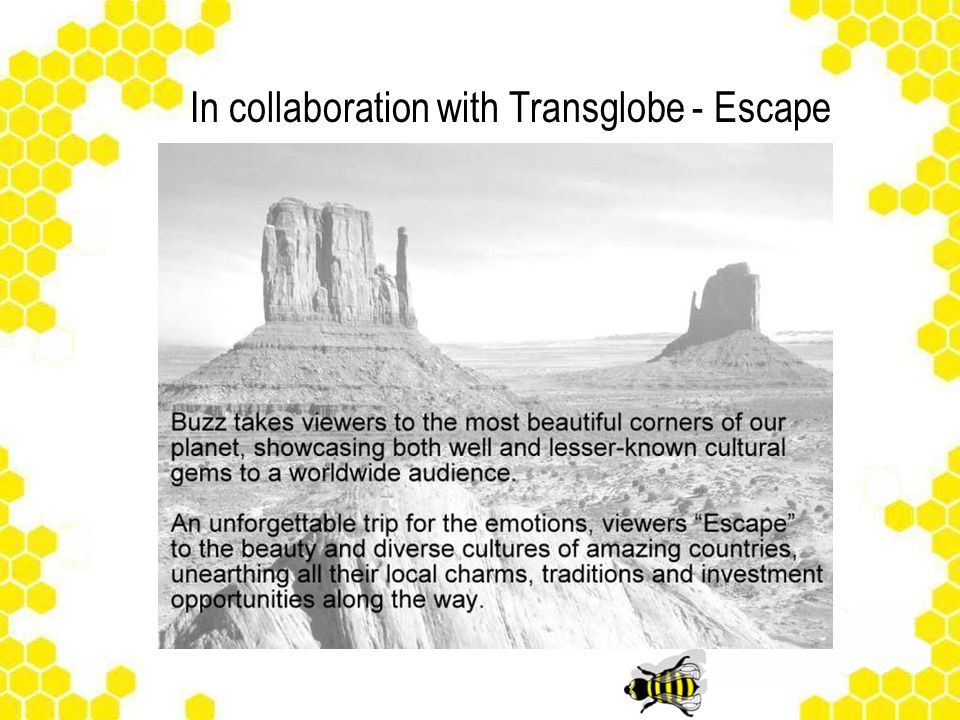In collaboration with Transglobe - Escape