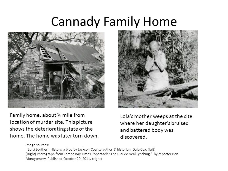 Cannady Family Home Family home, about ¼ mile from location of murder site.