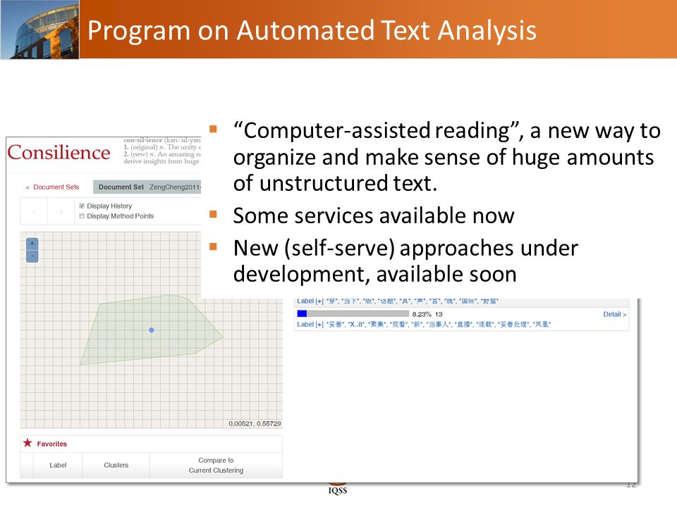 Program on Automated Text Analysis 12  Computer-assisted reading , a new way to organize and make sense of huge amounts of unstructured text.