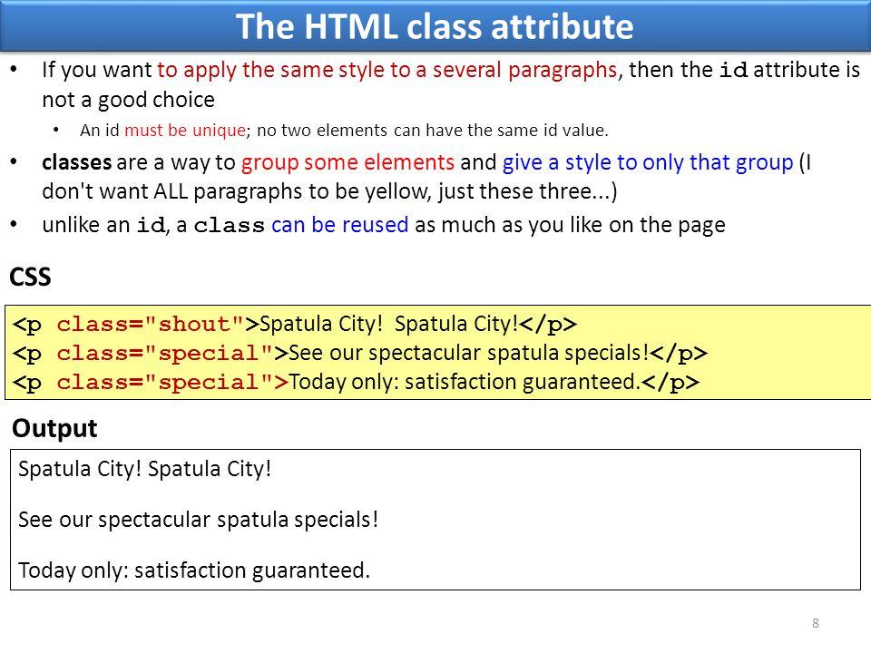 The HTML class attribute Spatula City. Spatula City.