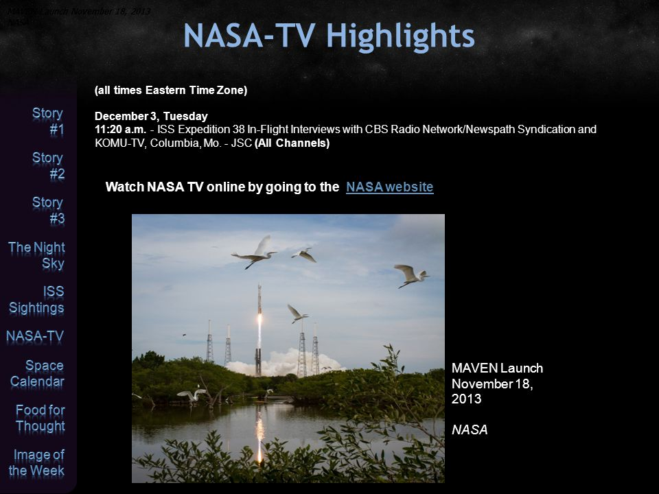 NASA-TV Highlights (all times Eastern Time Zone) December 3, Tuesday 11:20 a.m.