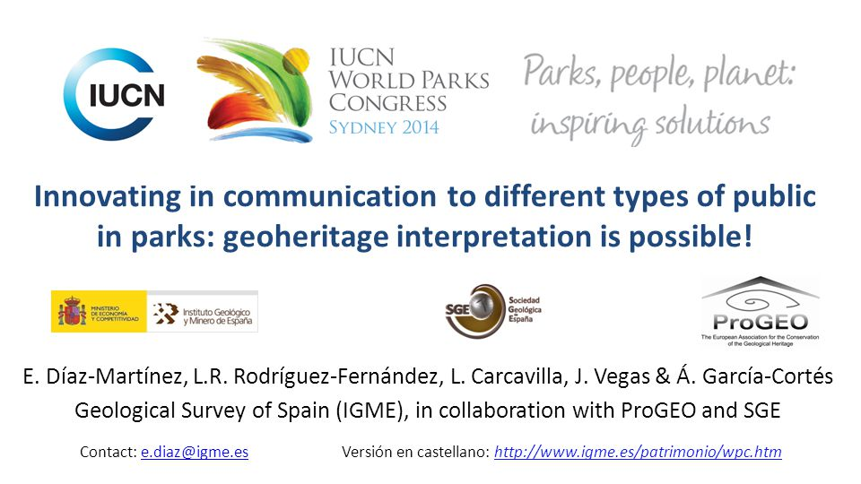 Innovating in communication to different types of public in parks: geoheritage interpretation is possible.