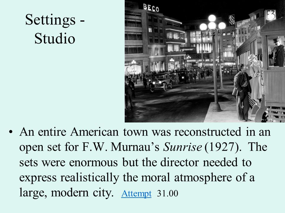Settings - Studio An entire American town was reconstructed in an open set for F.W.