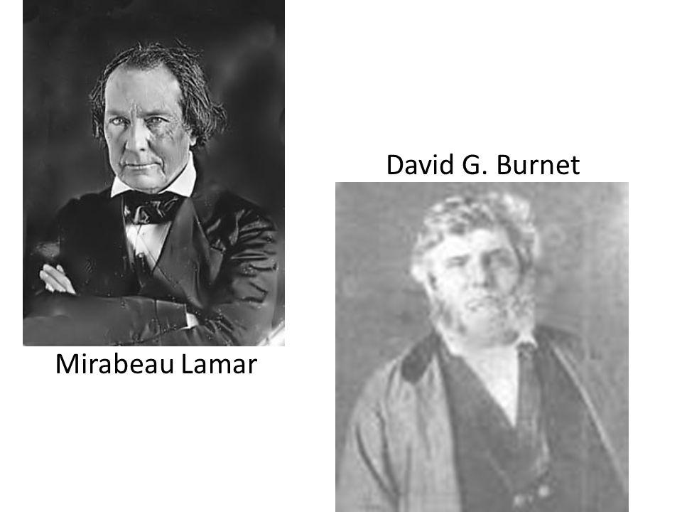 Mirabeau Lamar David G. Burnet