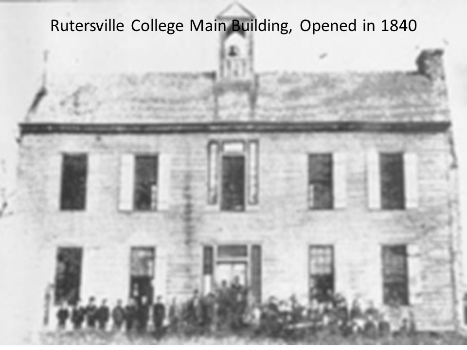 Rutersville College Main Building, Opened in 1840