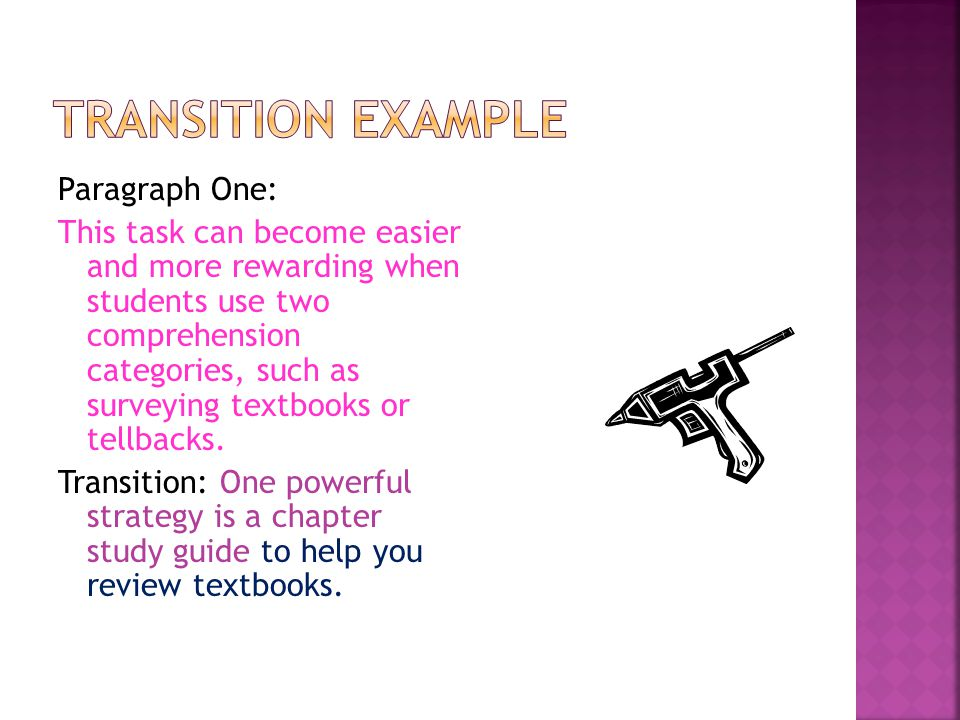 Paragraph One: This task can become easier and more rewarding when students use two comprehension categories, such as surveying textbooks or tellbacks.