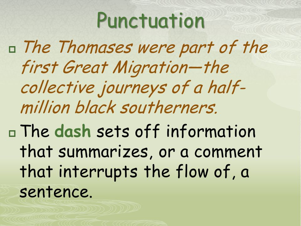 Punctuation  The Thomases were part of the first Great Migration—the collective journeys of a half- million black southerners.