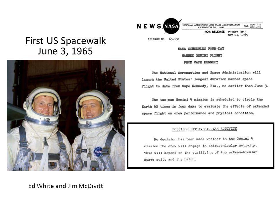 First US Spacewalk June 3, 1965 Ed White and Jim McDivitt
