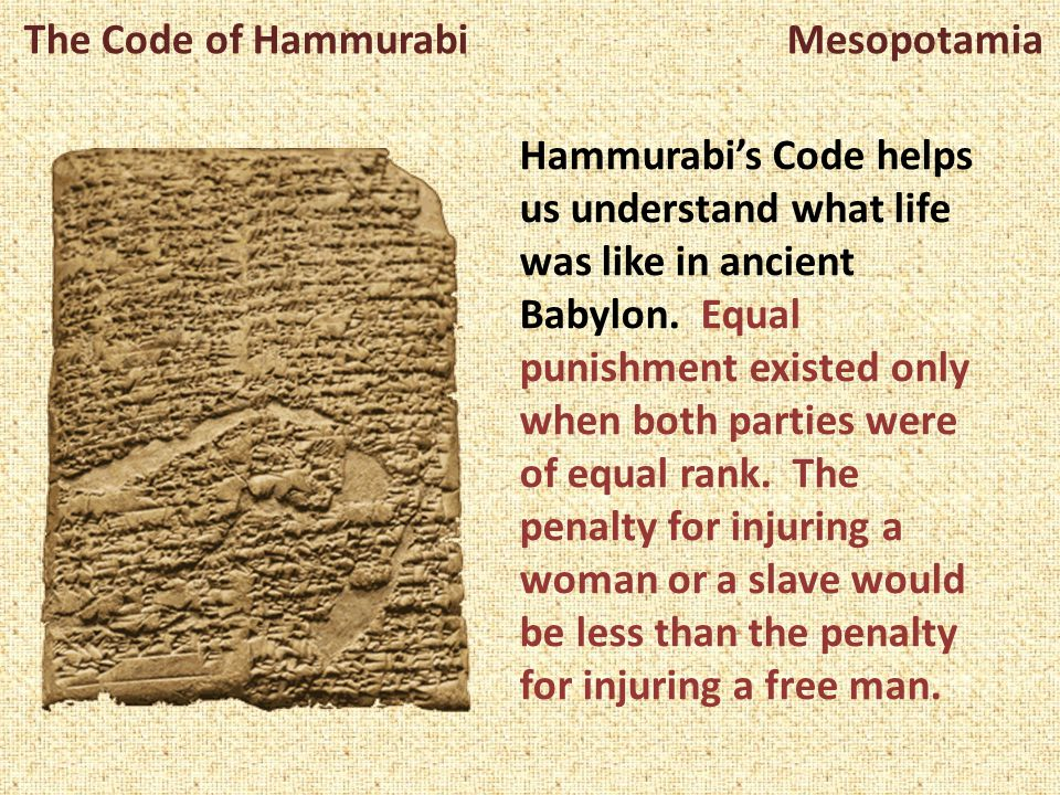 The Code of Hammurabi Mesopotamia Hammurabi reigned from 1795 to 1750 BCE in Babylon. Babylon was one of the many city-states that formed in ancient M