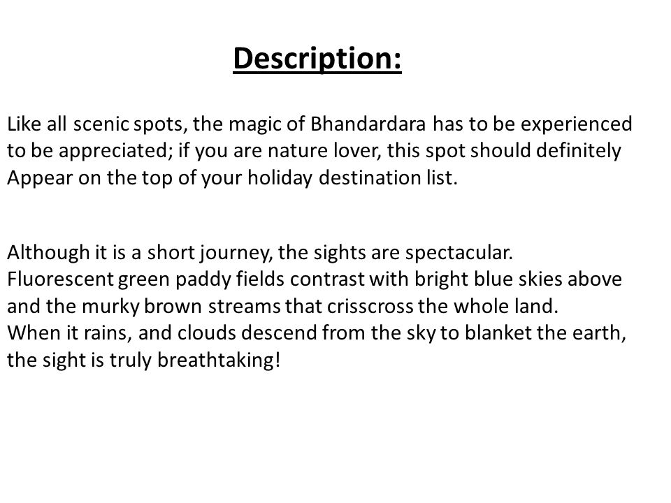 Like all scenic spots, the magic of Bhandardara has to be experienced to be appreciated; if you are nature lover, this spot should definitely Appear o
