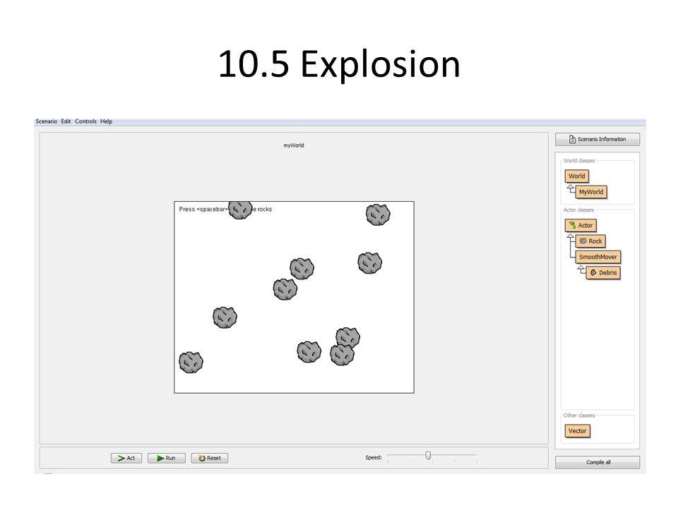 10.5 Explosion