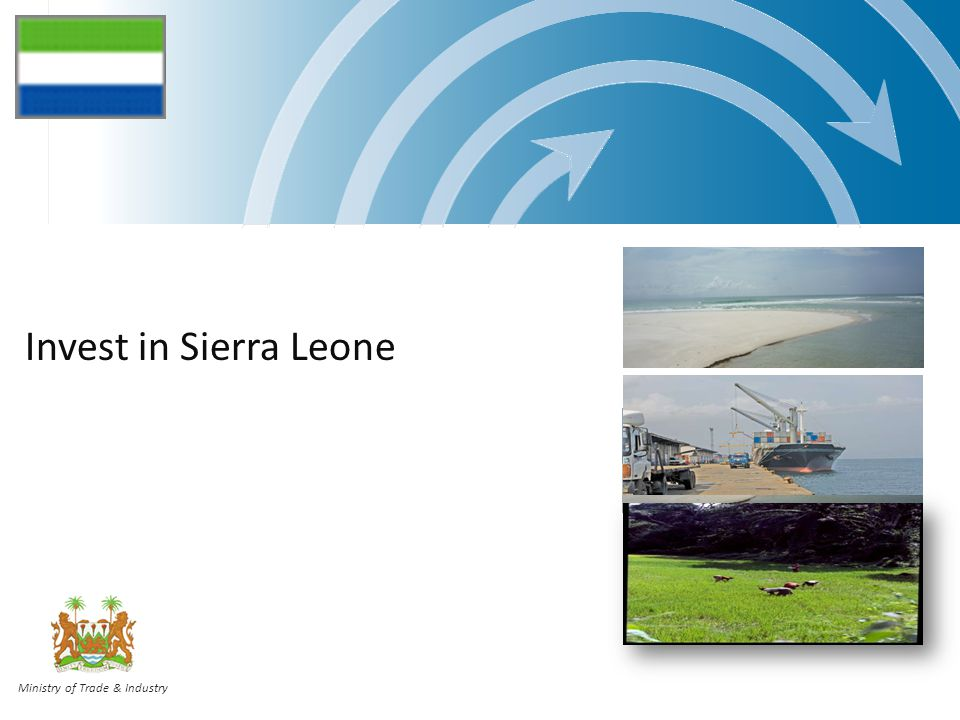 MTI | Italy | Jul 09 | 62 Contacts For all investment enquiries or additional information, please contact: The Sierra Leone Investment & Export Promotion Agency (SLIEPA) www.sliepa.org Email: info@sliepa.org