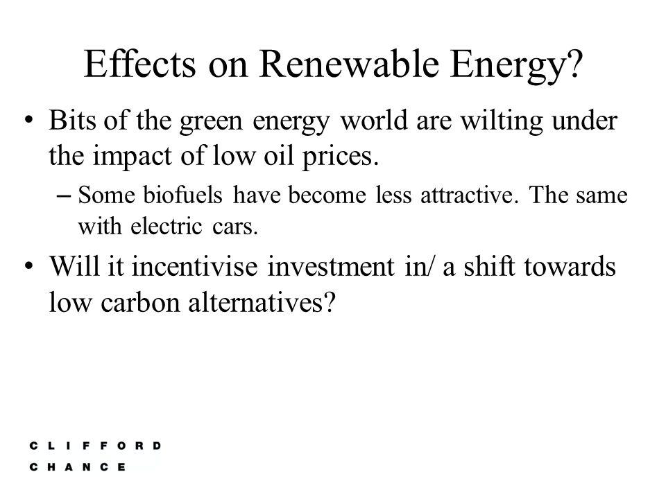 Effects on Renewable Energy.