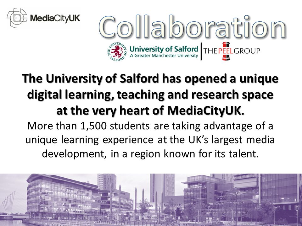 The University of Salford has opened a unique digital learning, teaching and research space at the very heart of MediaCityUK. More than 1,500 students