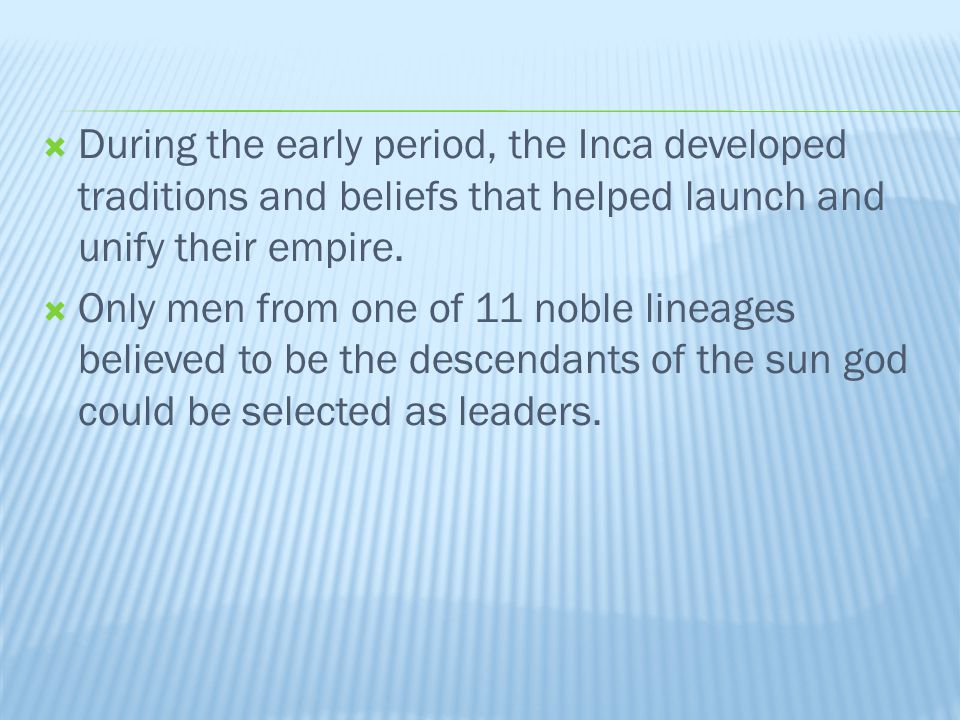  At the Incan kingdom grew slowly but in 1438 a powerful and ambitious ruler, Pachacuti, took the throne.
