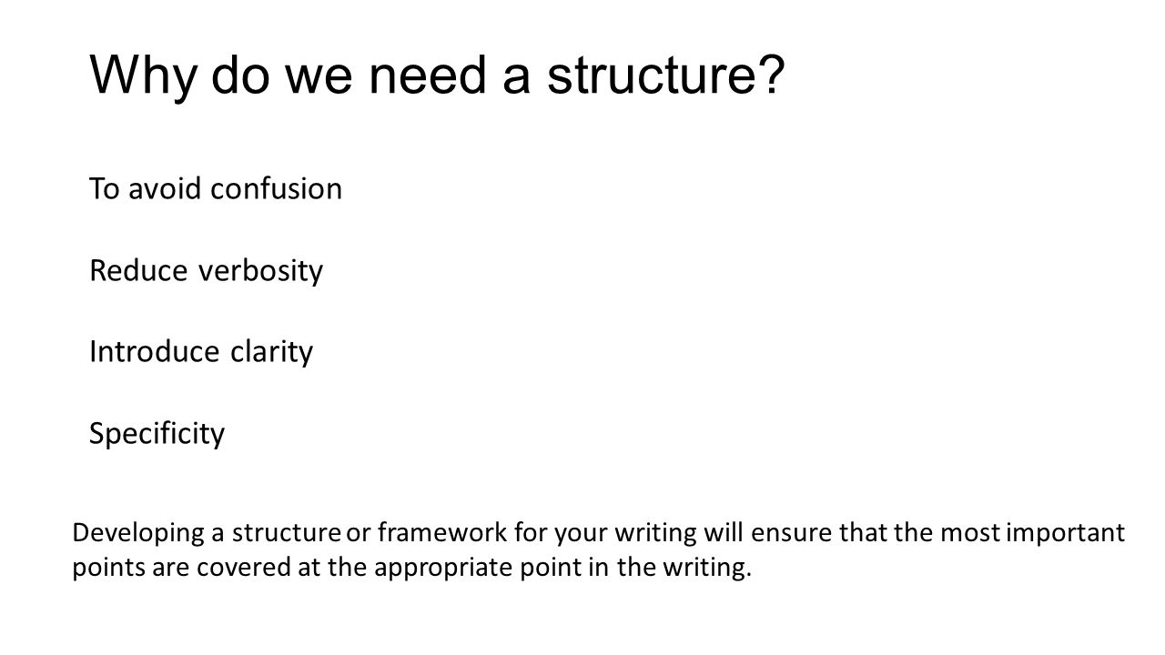 Why do we need a structure.
