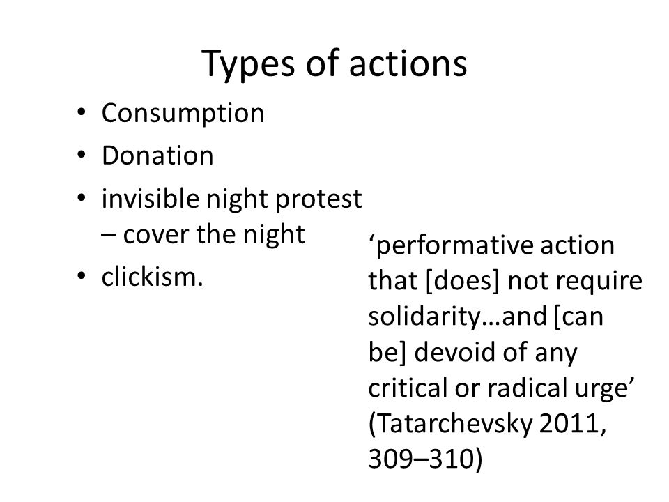 Types of actions Consumption Donation invisible night protest – cover the night clickism.