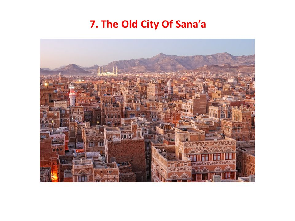 7. The Old City Of Sana'a