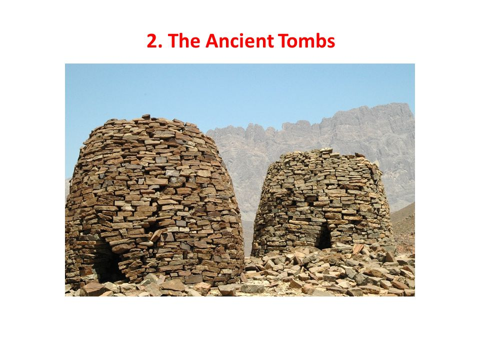 2. The Ancient Tombs