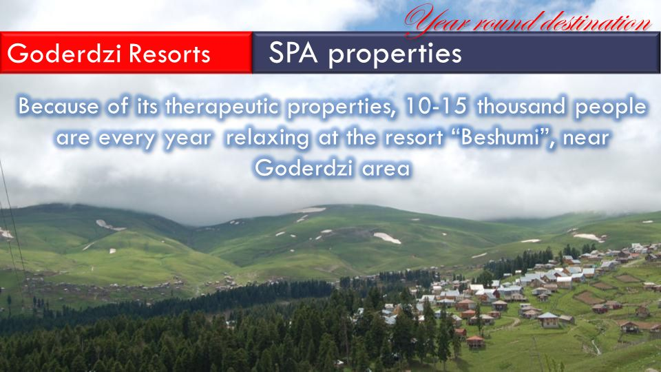 Goderdzi Resorts SPA properties Year round destination