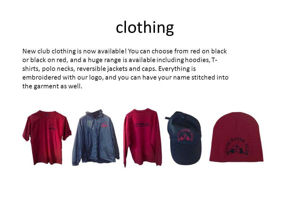 clothing New club clothing is now available.